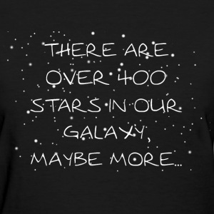 Stars in Our Galaxy - Women's T-Shirt