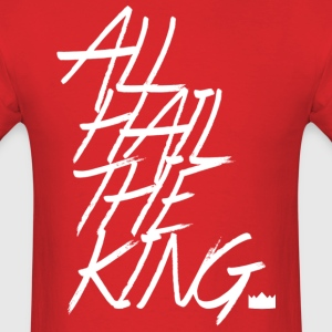 All Hail The King  - Men's T-Shirt