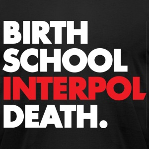Interpol Life - Men's T-Shirt by American Apparel