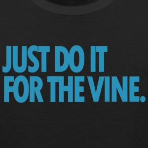 DO IT FOR THE VINE TANK TOP - Men's Premium Tank