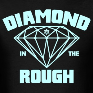 Diamond In The Rough - Men's T-Shirt