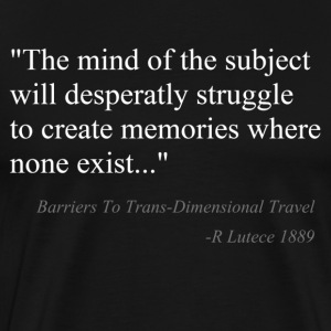 BioShock Barriers To Trans-Dimensional Travel  - Men's Premium T-Shirt