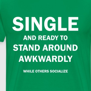 Single and Akward - Men's Premium T-Shirt