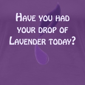 Drops pf Lavender - Ladies Tee - Women's Premium T-Shirt