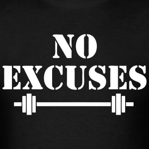 No Excuse Gym Lift Sports - Men's T-Shirt