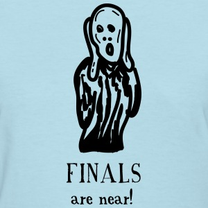 The Scream: Finals are Near! - Women's T-Shirt