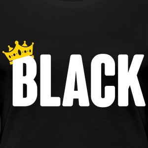 black queen Women's T-Shirts - Women's Premium T-Shirt