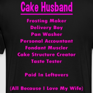 Cake Husbands Job - Men's Premium T-Shirt