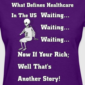 Waiting For US Healthcare Women's T-Shirt - Women's T-Shirt