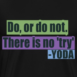 Famous quote by Yoda - Men's Premium T-Shirt