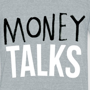 Money Talks Tee - Unisex Tri-Blend T-Shirt by American Apparel