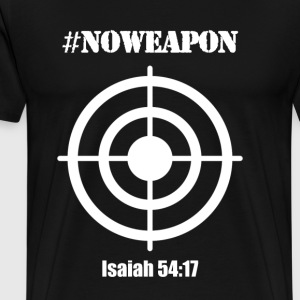 No Weapon - Men's Premium T-Shirt
