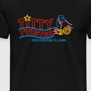 Titty Twister – From Dusk Till Dawn - Men's Premium T-Shirt