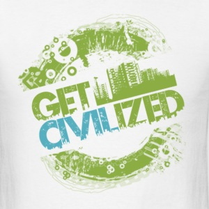 Get Civilized! by TeeSnaps - Men's T-Shirt