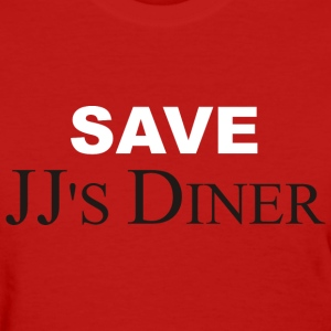 Save JJ's Diner - Women's T-Shirt