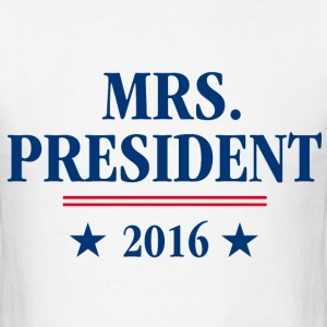 Mrs. President 2016 - Men's T-Shirt