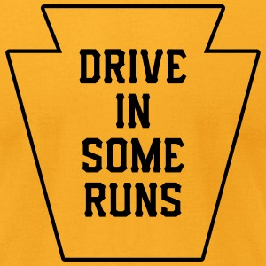 Drive in Some Runs (Pittsburgh) - Men's T-Shirt by American Apparel