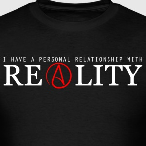 Personal Relationship With Reality  - Men's T-Shirt