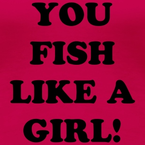 WOMENS FISH LIKE A GIRL TRANS LOGO - Women's Premium T-Shirt