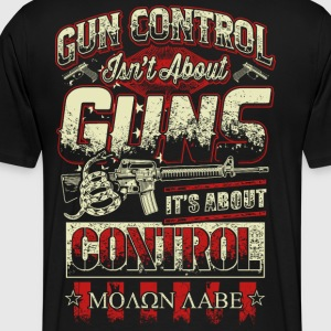 Gun Control is not about GUNS! - Men's Premium T-Shirt