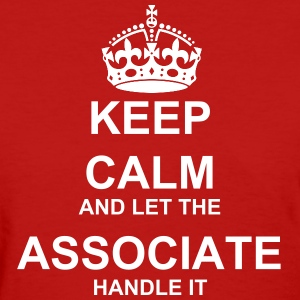 Keep Calm Associate - Women's T-Shirt