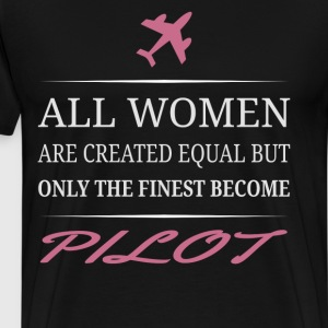 The Finest Become Pilot  - Men's Premium T-Shirt