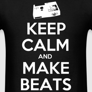 Keep Calm, Make Beats - Men's T-Shirt