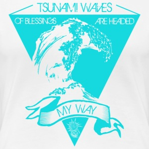 Tsunami of blessings - Women's Premium T-Shirt