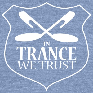 In Trance We Trust - Unisex T-Shirt - Blue - Unisex Tri-Blend T-Shirt by American Apparel