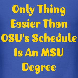 MSU/OSU Slogan - Men's T-Shirt