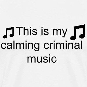 Criminal music - Men's Premium T-Shirt