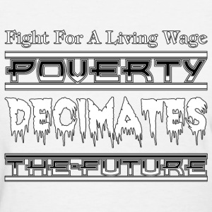 Fight For A Living Wage Womens T-Shirt - Women's T-Shirt