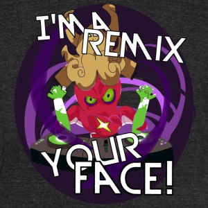 I'ma Remix Your Face! -TriBlend (Solar) - Unisex Tri-Blend T-Shirt by American Apparel