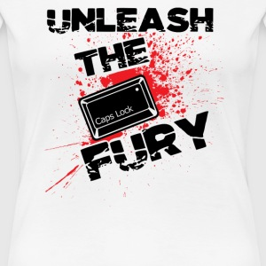 Unleash The Fury - Women's Premium T-Shirt