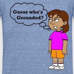 Dora Grounded Guess Who's Grounded Unisex T-Shirt - Unisex Tri-Blend T-Shirt by American Apparel