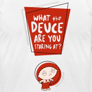 Family Guy what the deuce are you staring at? - Men's T-Shirt by American Apparel