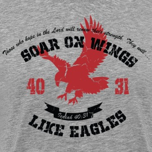 soar on wings like eagle - Men's Premium T-Shirt