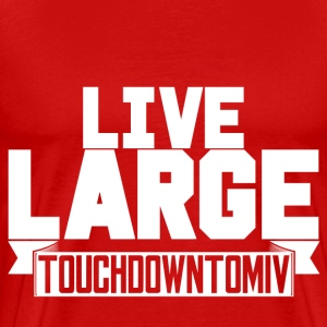Live Large (Red) - Men's Premium T-Shirt