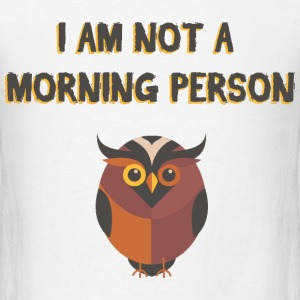 OWL - Not a morning person - Men's T-Shirt