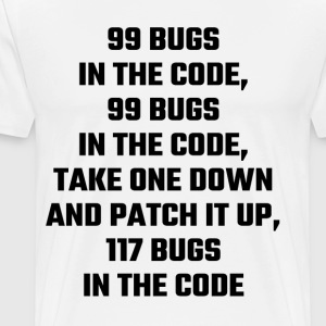 99 Bugs In The Code - Men's Premium T-Shirt