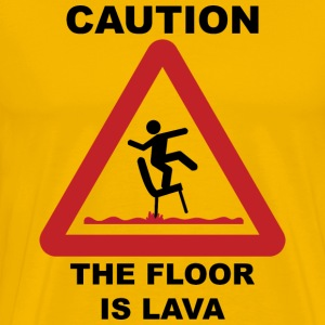 Caution - The Floor Is Lava - Men's Premium T-Shirt