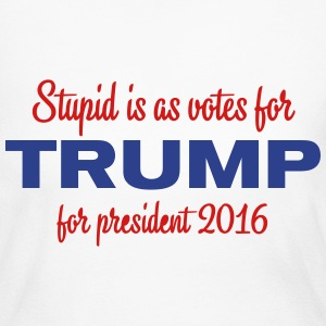 As stupid as voting for Trump - Women's Long Sleeve Jersey T-Shirt