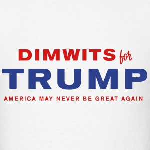 Dimwits for Trump - Men's T-Shirt