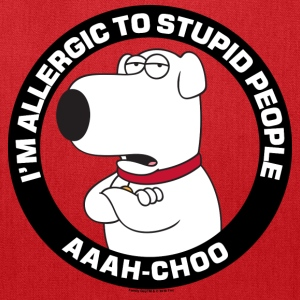 Family Guy's Brian Allergic to Stupid People - Tote Bag