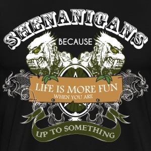 Shenanigans-Limited Edition T-Shirts - Men's Premium T-Shirt