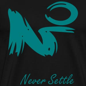 never settle - Men's Premium T-Shirt