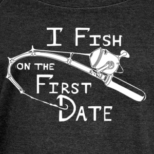 Fish First Date - Women's Wideneck Sweatshirt