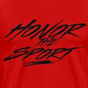 Honor The Sport [RED] - Men's Premium T-Shirt