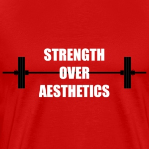 Strength Over Aesthetics - Men's Premium T-Shirt