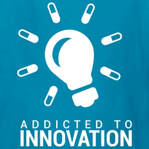Addicted to Innovation - Kids' T-Shirt